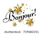 bonjour has mean hello ... | Shutterstock .eps vector #719682151