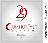 29 ekim cumhuriyet bayrami... | Shutterstock .eps vector #719685691