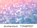 abstract blur the sweet... | Shutterstock . vector #719689507