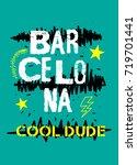 barcelona cool dude t shirt... | Shutterstock .eps vector #719701441