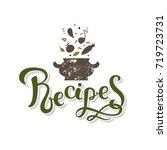 lettering recipe sign  hand... | Shutterstock .eps vector #719723731