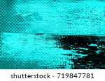 color grunge turquoise... | Shutterstock . vector #719847781