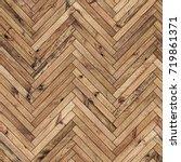 seamless texture of wood... | Shutterstock . vector #719861371