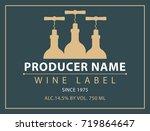 vector label for bottle of wine ...   Shutterstock .eps vector #719864647