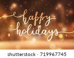 happy holidays lettering ...   Shutterstock .eps vector #719967745