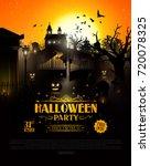halloween mysterious cemetery... | Shutterstock .eps vector #720078325