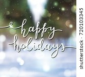 happy holidays lettering ...   Shutterstock .eps vector #720103345