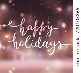 happy holidays lettering ...   Shutterstock .eps vector #720103369