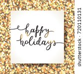 happy holidays lettering ...   Shutterstock .eps vector #720110131