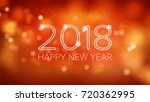 happy new year 2018 background. ... | Shutterstock . vector #720362995