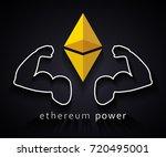 ethereum power muscle  ... | Shutterstock .eps vector #720495001