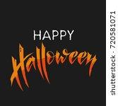 happy halloween vector... | Shutterstock .eps vector #720581071