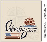 columbus day holiday greeting...   Shutterstock .eps vector #720668779