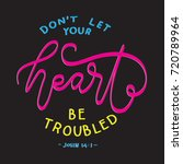 hand lettering don't let your...   Shutterstock .eps vector #720789964