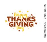 happy thanks giving day | Shutterstock .eps vector #720813325