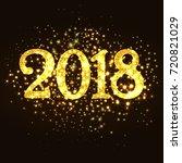 sparkling 2018 over black... | Shutterstock .eps vector #720821029