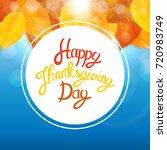 happy thanksgiving day... | Shutterstock .eps vector #720983749