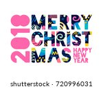 2018 merry christmas  happy new ... | Shutterstock .eps vector #720996031