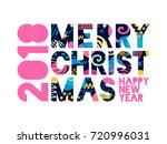 2018 merry christmas  happy new ... | Shutterstock .eps vector #720996031