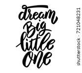 dream big little one. hand... | Shutterstock .eps vector #721048231