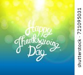 happy thanksgiving day... | Shutterstock .eps vector #721095031
