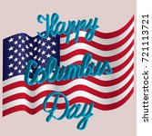 happy columbus day holiday... | Shutterstock .eps vector #721113721