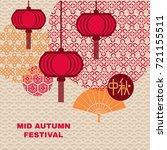 mid autumn festival greetings... | Shutterstock .eps vector #721155511