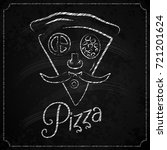 pizza label chalkboard concept... | Shutterstock .eps vector #721201624
