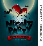happy halloween night party... | Shutterstock .eps vector #721284625