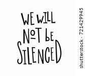 we will not be silenced t shirt ... | Shutterstock .eps vector #721429945