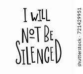 i will not be silenced t shirt... | Shutterstock .eps vector #721429951