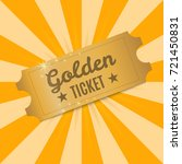golden ticket. shiny golden... | Shutterstock .eps vector #721450831