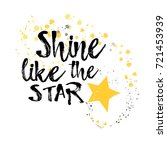 shine like the star.... | Shutterstock .eps vector #721453939