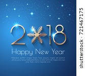 happy new year 2018 text design.... | Shutterstock .eps vector #721467175