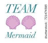 team mermaid glitter words and...   Shutterstock .eps vector #721474585