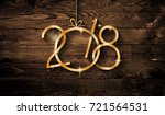 2018 happy new year seasonal... | Shutterstock . vector #721564531