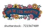 Stock vector day of the dead vector illustration colorful poster mexican flowers traditional embroidery with 721567489