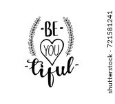 "vector lettering ""be you tiful"". 