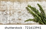 spicy herbs   rosemary on the... | Shutterstock . vector #721613941