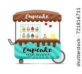cupcake street food cart.... | Shutterstock .eps vector #721816711