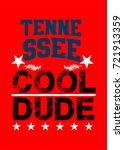 tennessee cool dude t shirt... | Shutterstock .eps vector #721913359