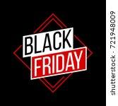 abstract vector black friday...   Shutterstock .eps vector #721948009
