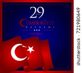 29 ekim cumhuriyet bayrami... | Shutterstock .eps vector #721980649