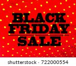 black friday sale word on red... | Shutterstock . vector #722000554