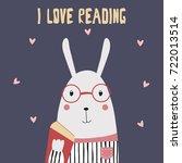 i love reading. funny bunny... | Shutterstock .eps vector #722013514