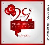 29 ekim cumhuriyet bayrami... | Shutterstock .eps vector #722031079
