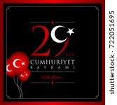 29 ekim cumhuriyet bayrami... | Shutterstock .eps vector #722051695