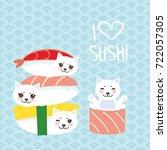 i love sushi. kawaii funny... | Shutterstock .eps vector #722057305
