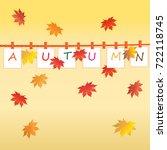 autumn leaves  vector autumn... | Shutterstock .eps vector #722118745
