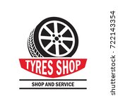 tyre   tire logo  emblems and... | Shutterstock .eps vector #722143354